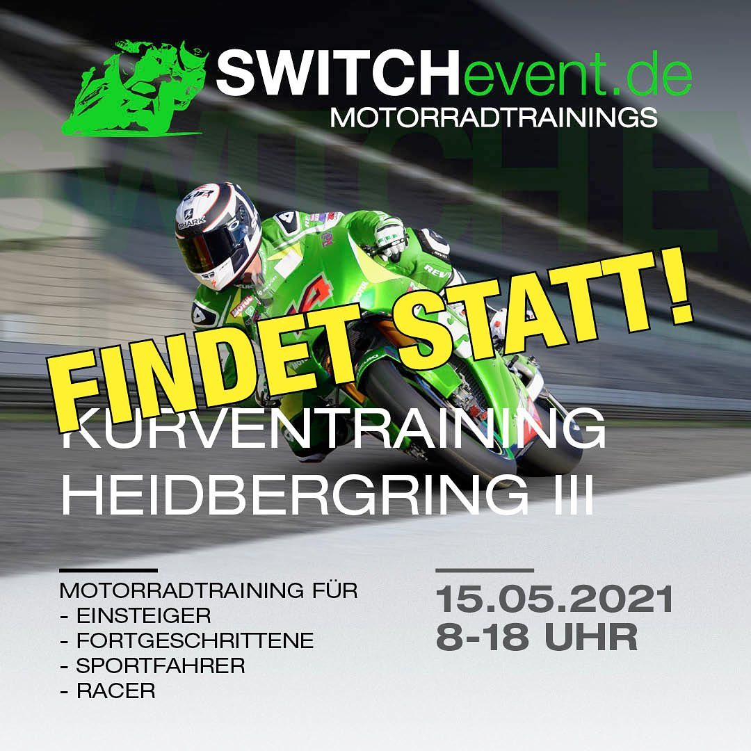 Photo by SWITCHevent Motorradtrainings in Race Track - Heidbergring. May be an image of motorcycle, outdoors and text that says 'SWITCHevent MOTORRADTRAININGS FINDET KURVENTRAINING STATT! HEIDBERGRING |I| MOTORRADTRAINING FÜR -EINSTEIGER -FORTGESCHRITTENE SPORTFAHRER -RACER 15.05.2021 8-18 UHR'.